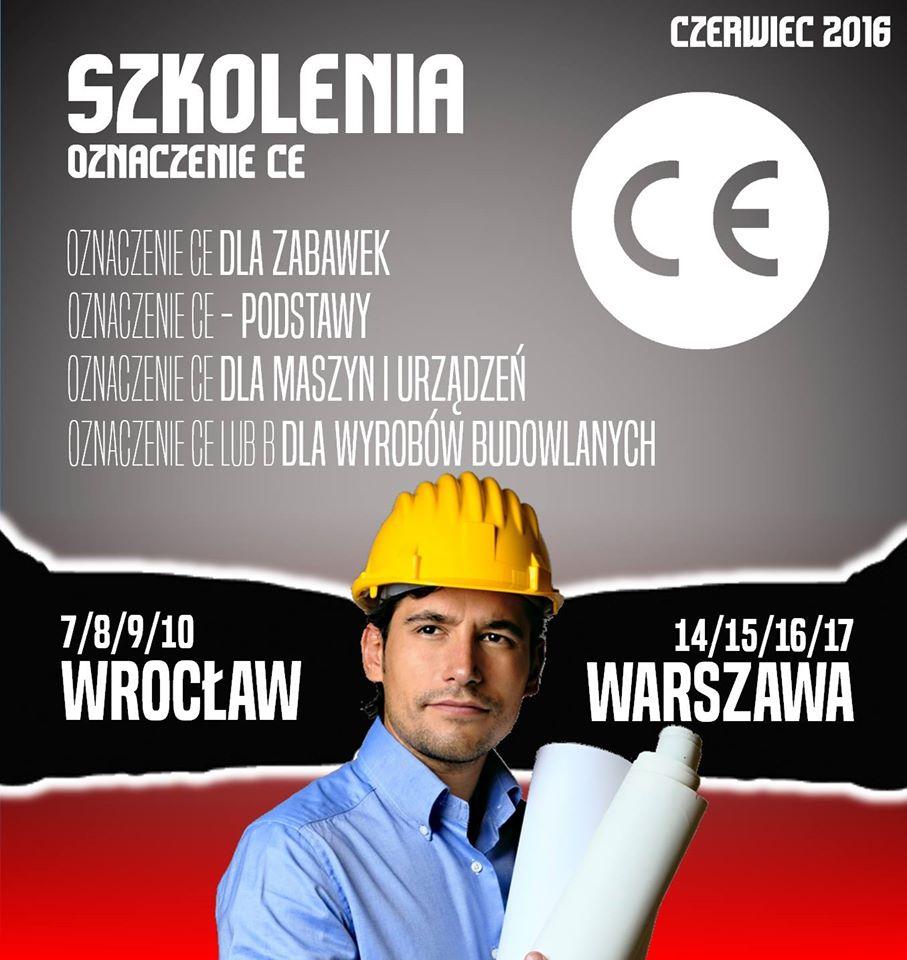 Znak CE szkolenia we Wrocławiu- czerwiec 2016